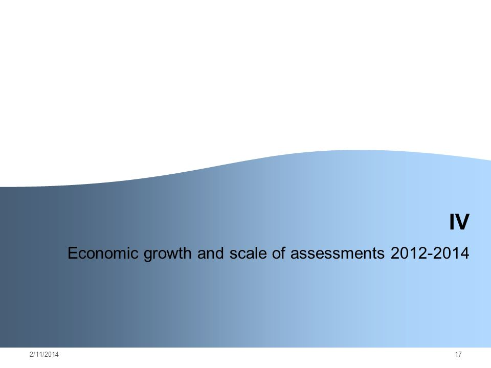 2/11/ IV Economic growth and scale of assessments