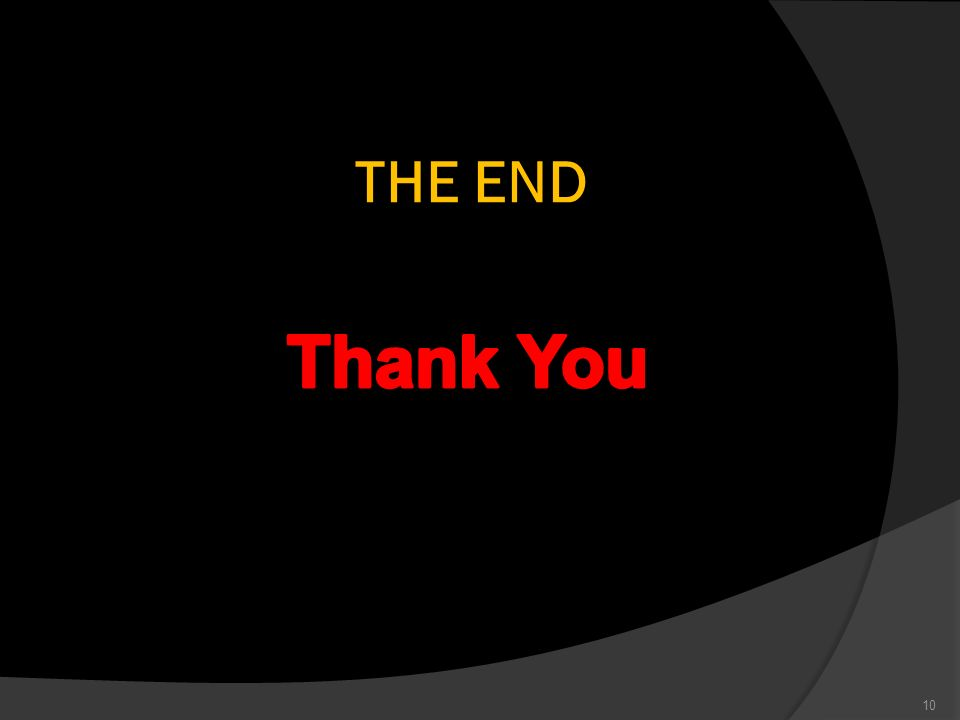 THE END 10