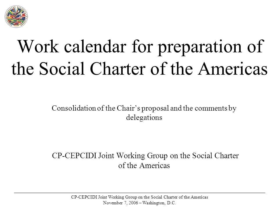 CP-CEPCIDI Joint Working Group on the Social Charter of the Americas November 7, 2006 – Washington, D.C.