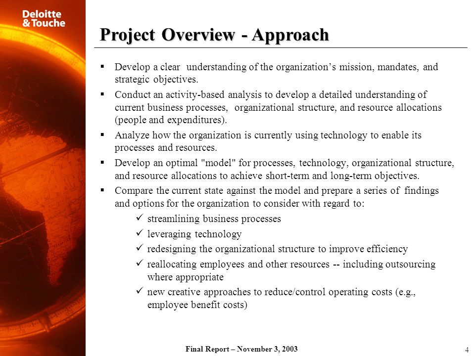 Final Report – November 3, 2003 Technology: Reorganize IT Functions Involve all parts of the IT operation in the transition and make clear the reorganization goals and the expectations of the staff.
