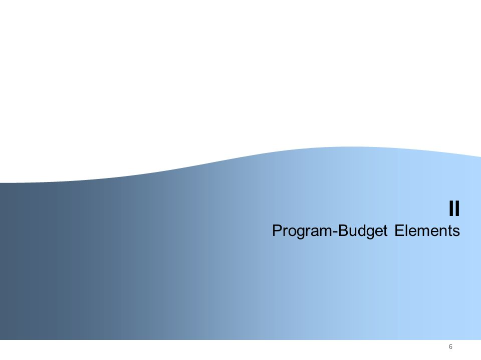 6 II Program-Budget Elements
