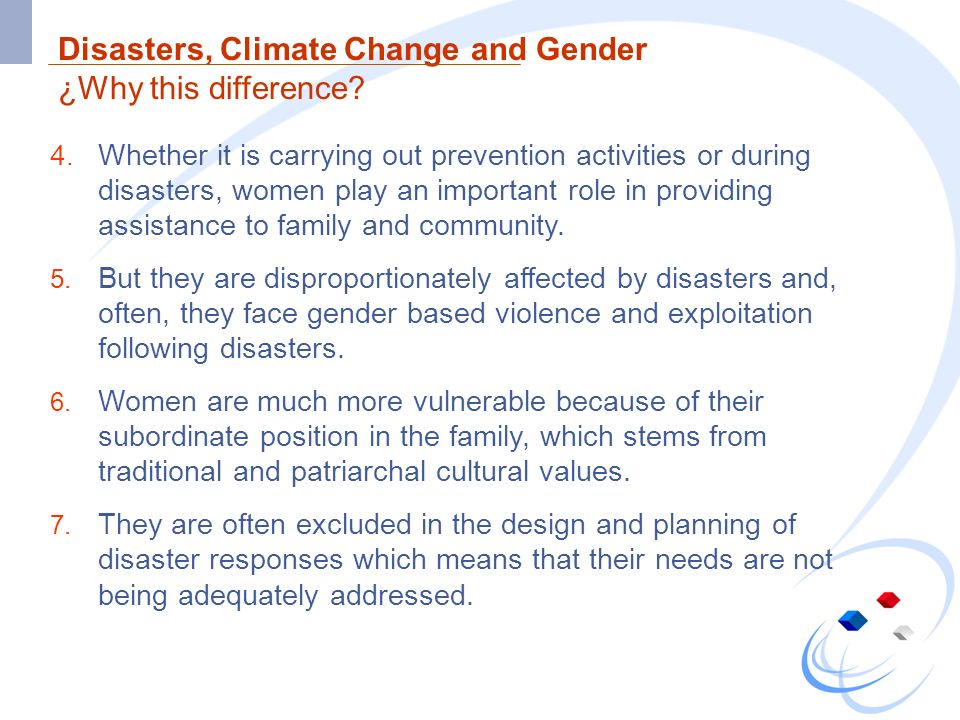 Disasters, Climate Change and Gender ¿Why this difference.