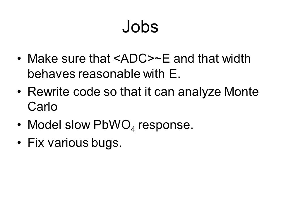 Jobs Make sure that ~E and that width behaves reasonable with E.