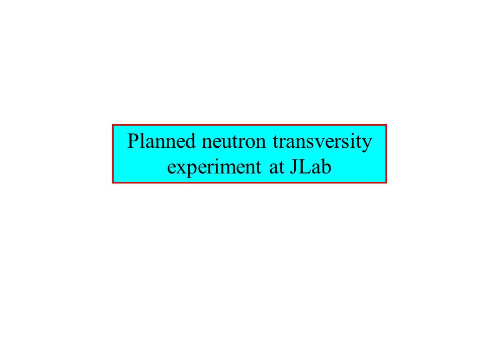 Planned neutron transversity experiment at JLab
