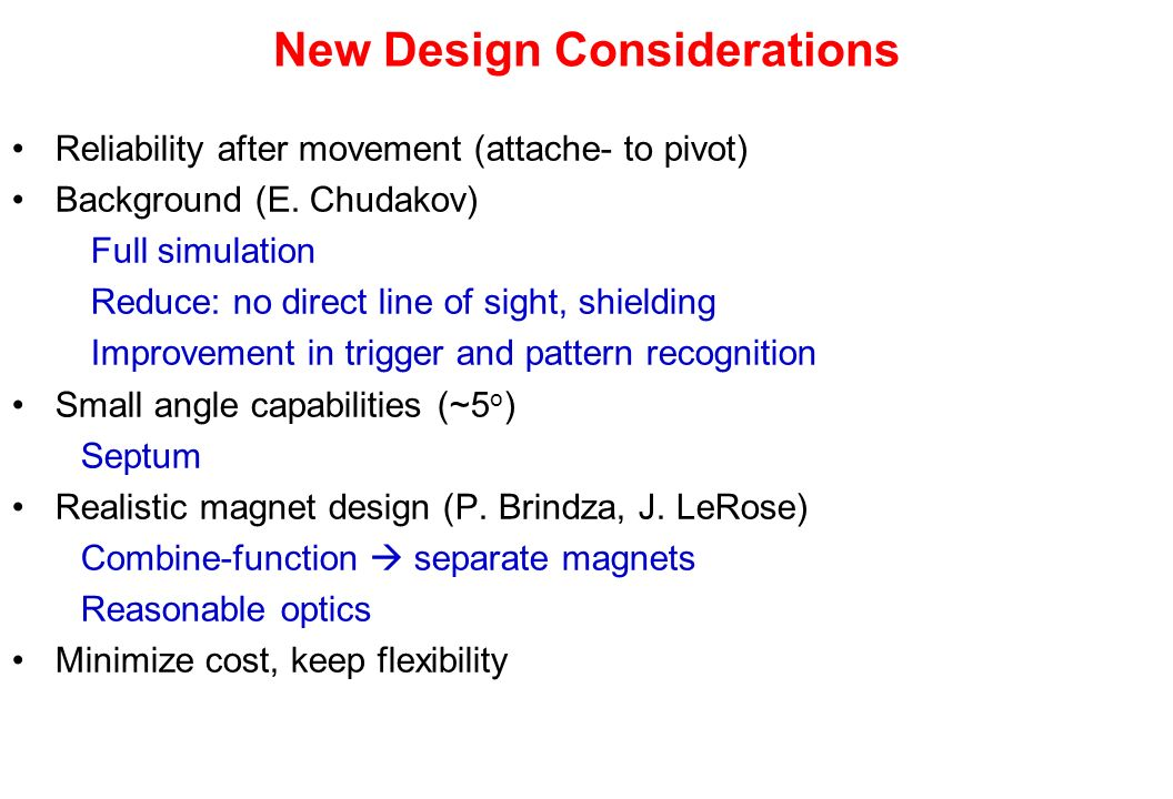 New Design Considerations Reliability after movement (attache- to pivot) Background (E.