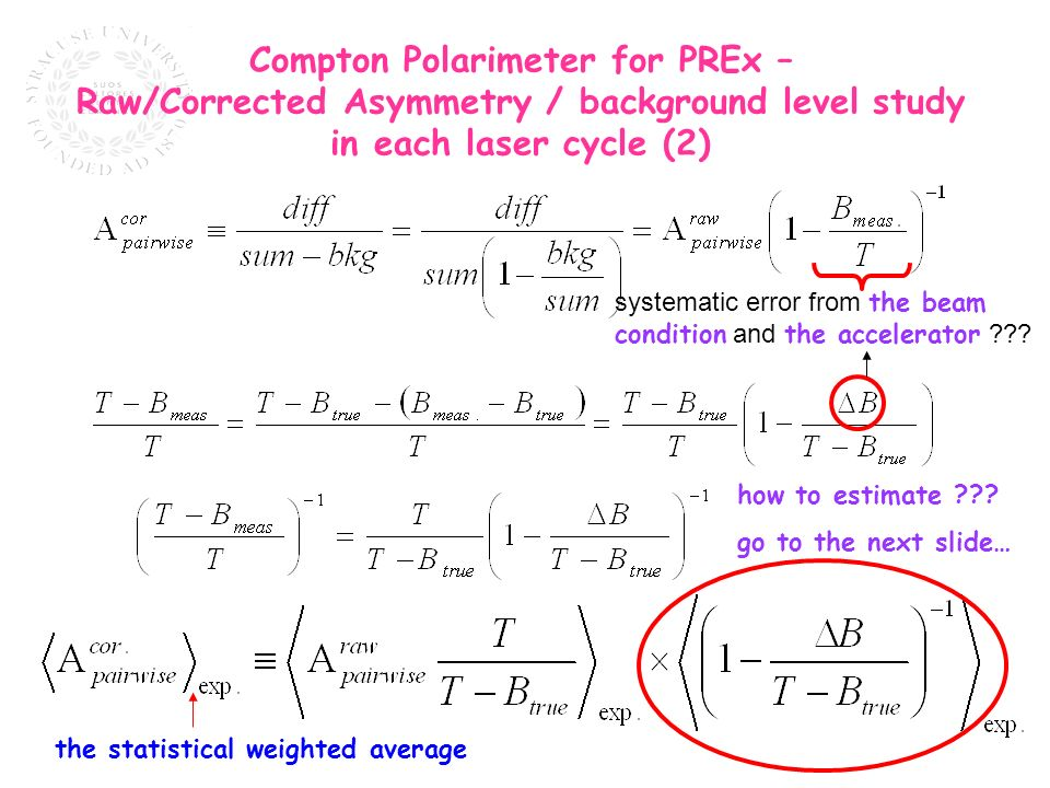 Compton Polarimeter for PREx – Raw/Corrected Asymmetry / background level study in each laser cycle (2) systematic error from the beam condition and the accelerator .