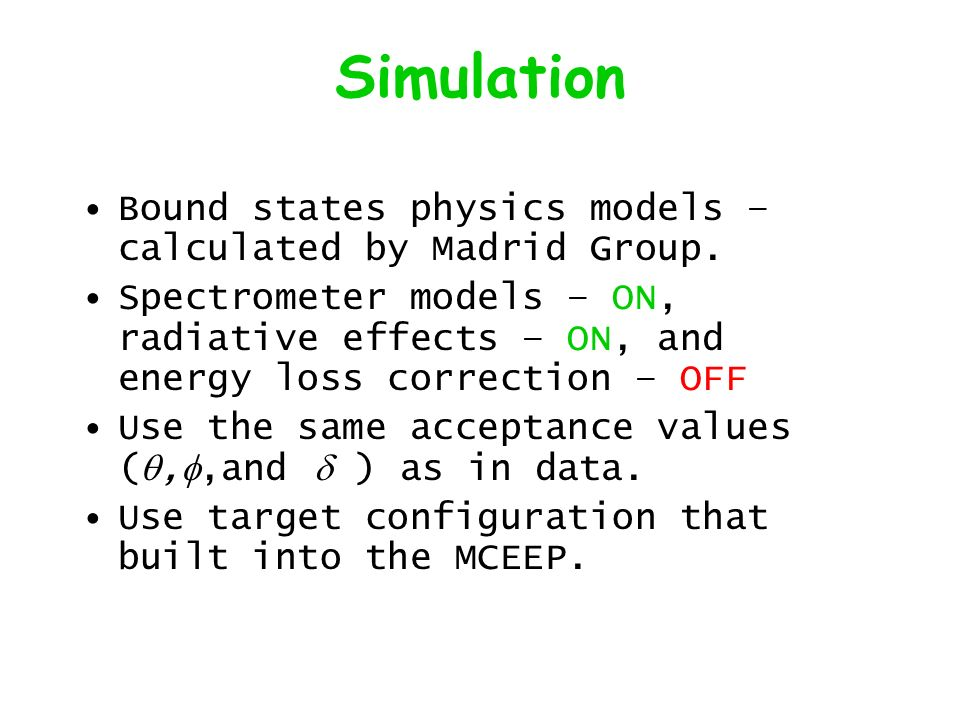 Simulation Bound states physics models – calculated by Madrid Group.