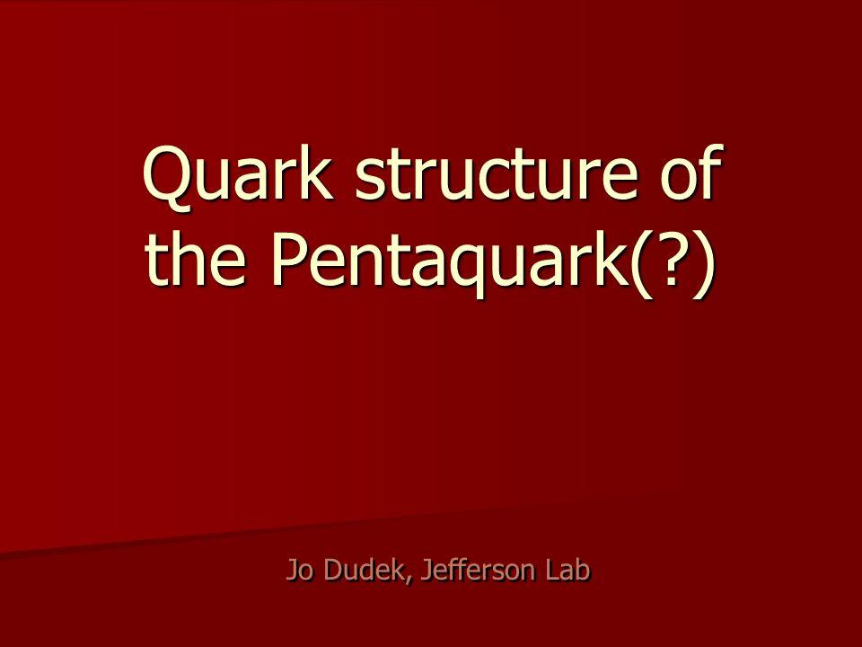 2 Pentaquark .