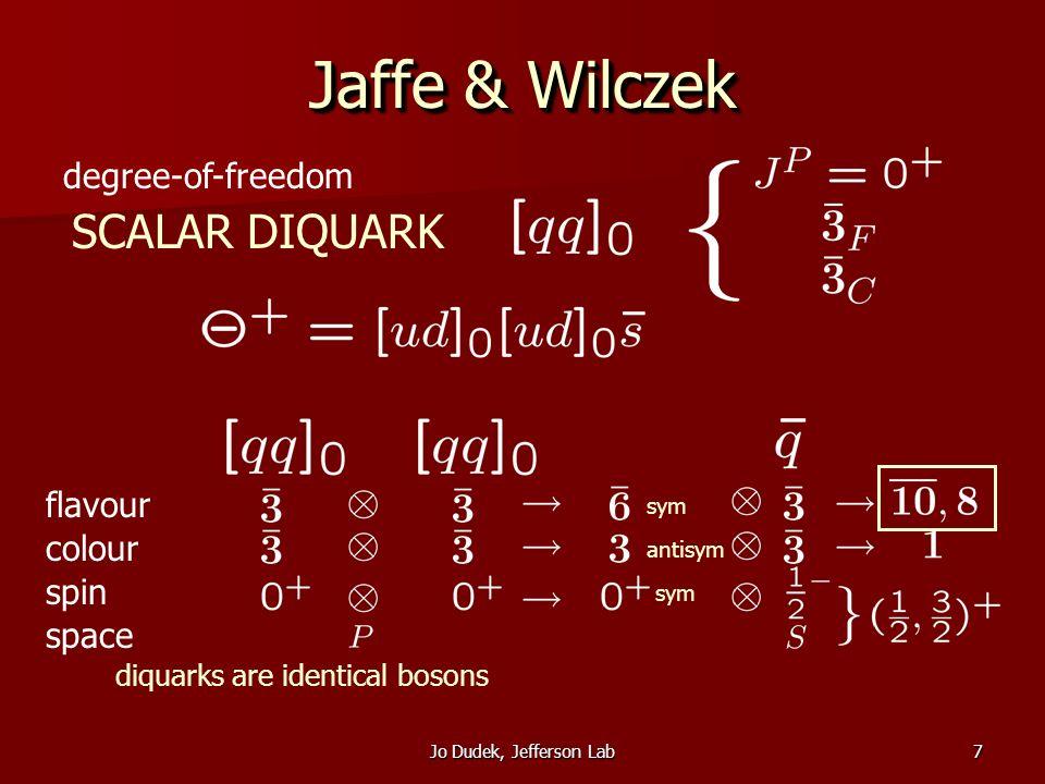 Jo Dudek, Jefferson Lab8 no axials/tensors ad-hoc?ad-hoc.