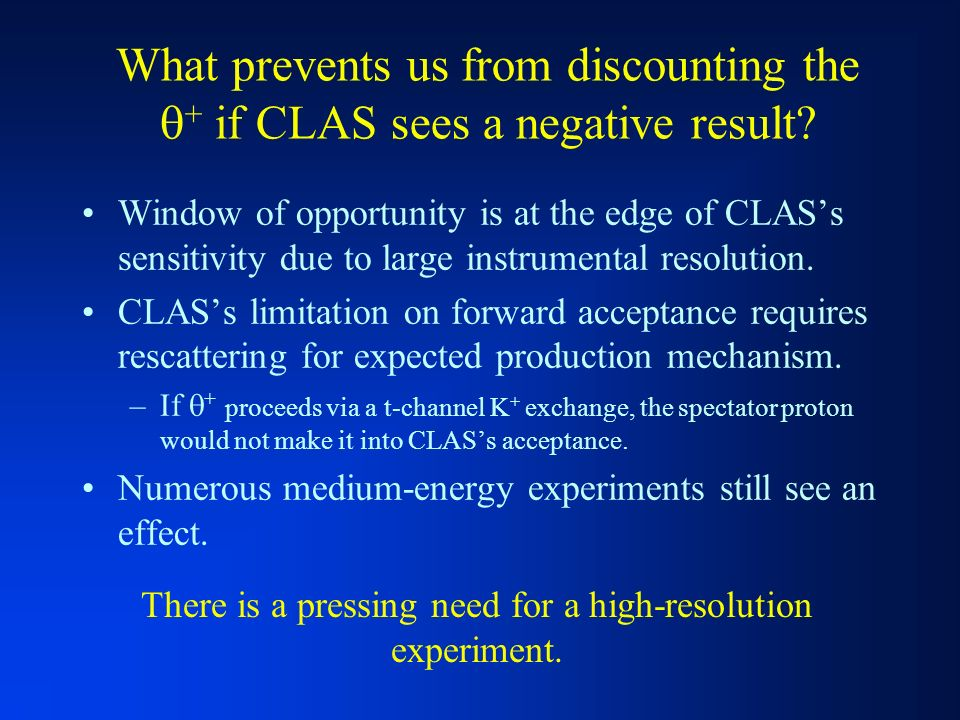 What prevents us from discounting the + if CLAS sees a negative result.
