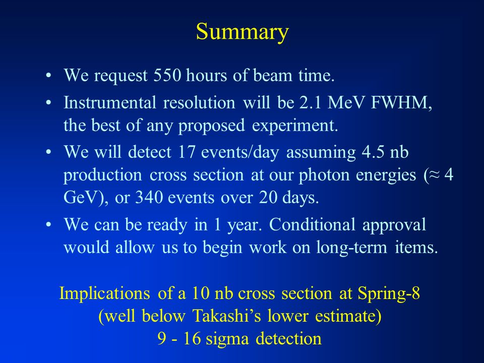 Summary We request 550 hours of beam time.