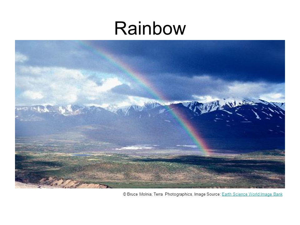 Rainbow David Houseknecht, Courtesy United States Geological Survey, Image Source: Earth Science World Image BankEarth Science World Image Bank