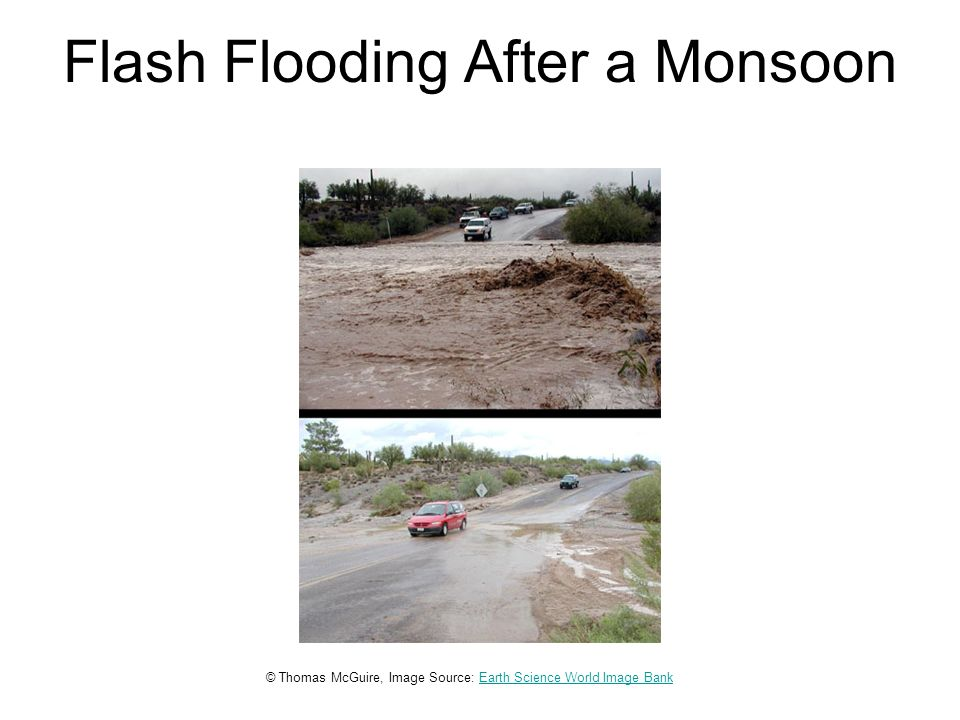 Flash Flooding After a Monsoon © Thomas McGuire, Image Source: Earth Science World Image BankEarth Science World Image Bank