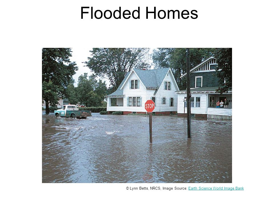 Flooded Homes © Lynn Betts, NRCS, Image Source: Earth Science World Image BankEarth Science World Image Bank