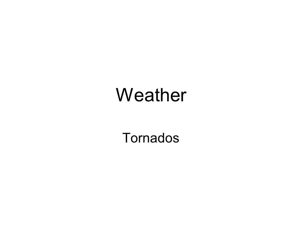 Weather Tornados