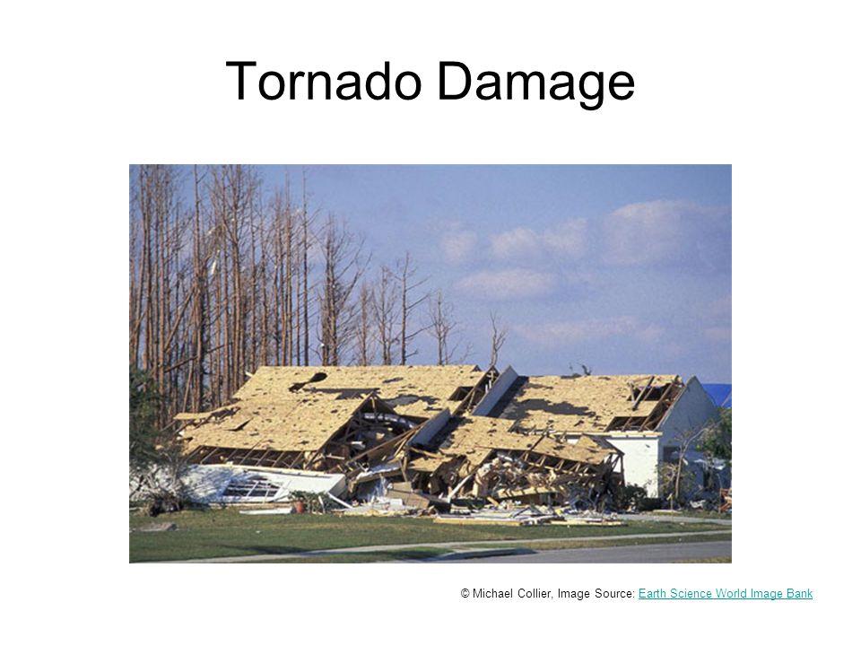 Tornado Damage © Michael Collier, Image Source: Earth Science World Image BankEarth Science World Image Bank