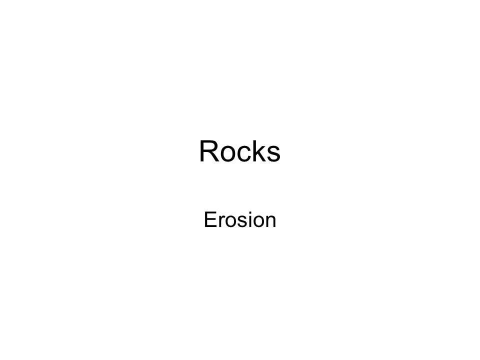 Rocks Erosion