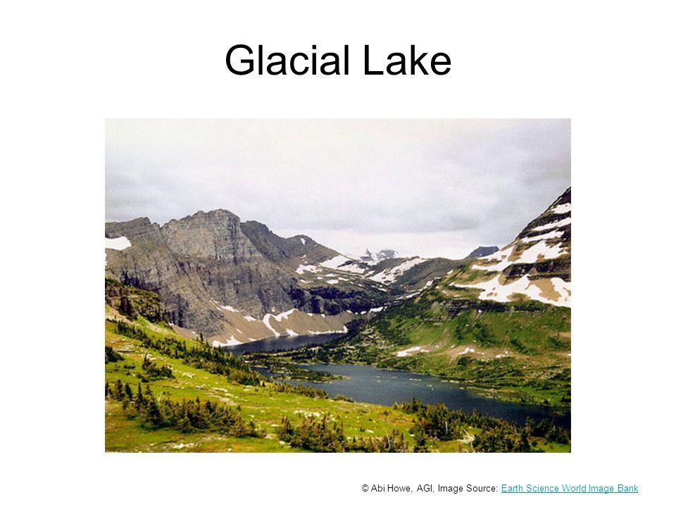 Glacial Lake © Abi Howe, AGI, Image Source: Earth Science World Image BankEarth Science World Image Bank