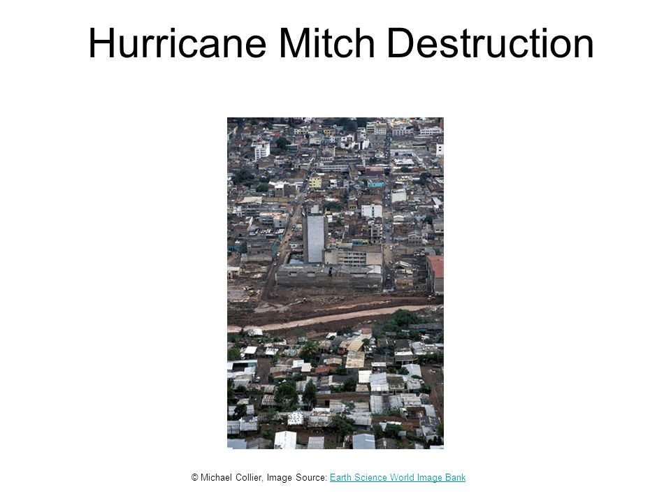 Hurricane Mitch Destruction © Michael Collier, Image Source: Earth Science World Image BankEarth Science World Image Bank