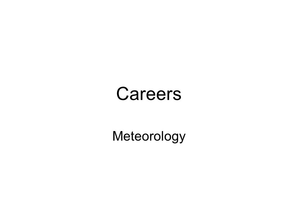 Careers Meteorology
