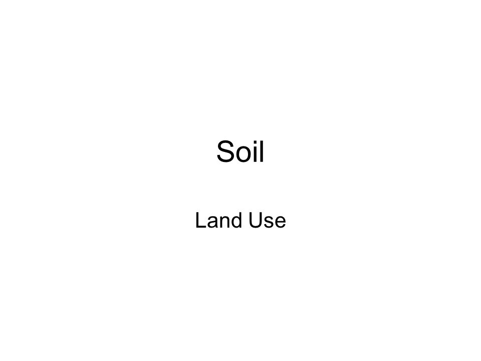 Soil Land Use