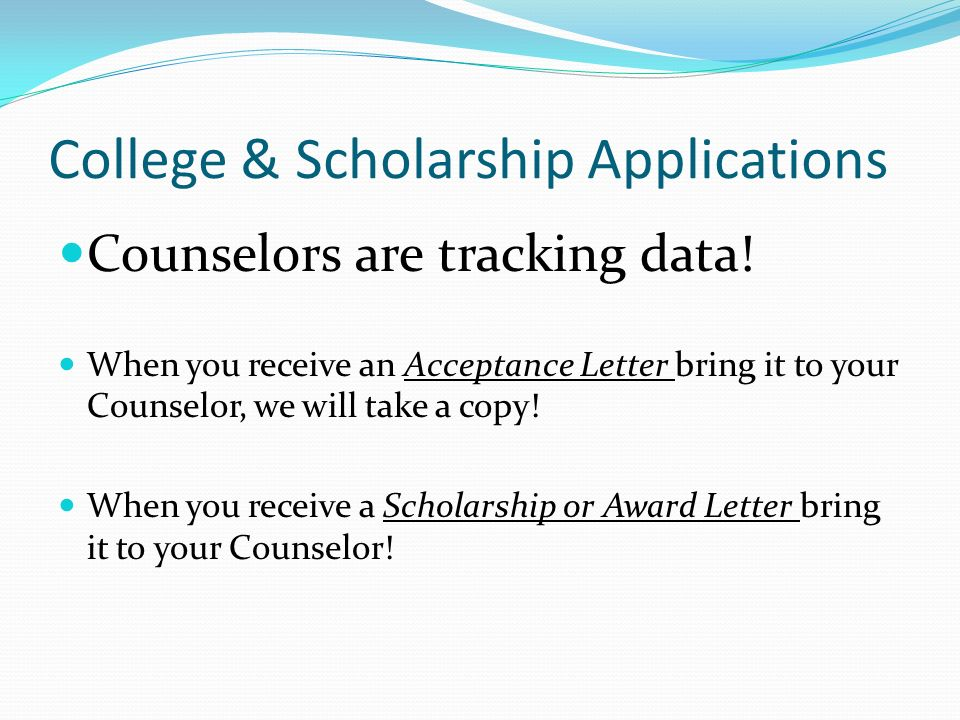 College & Scholarship Applications Counselors are tracking data.