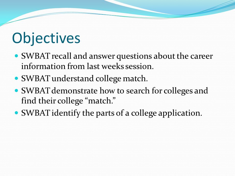 Objectives SWBAT recall and answer questions about the career information from last weeks session.
