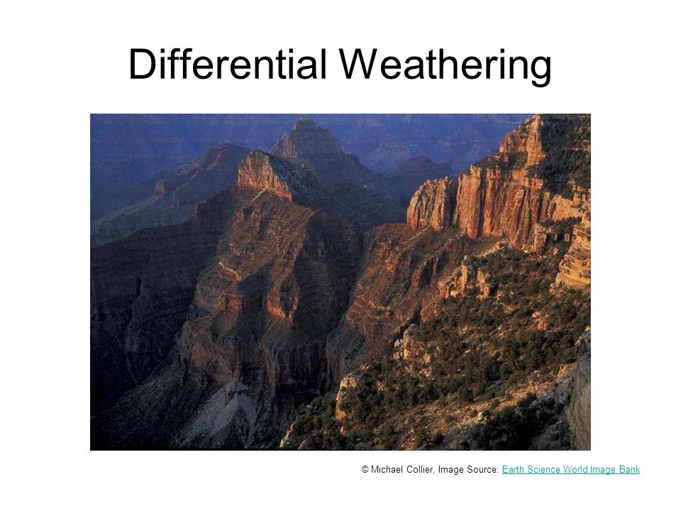 Differential Weathering © Michael Collier, Image Source: Earth Science World Image BankEarth Science World Image Bank