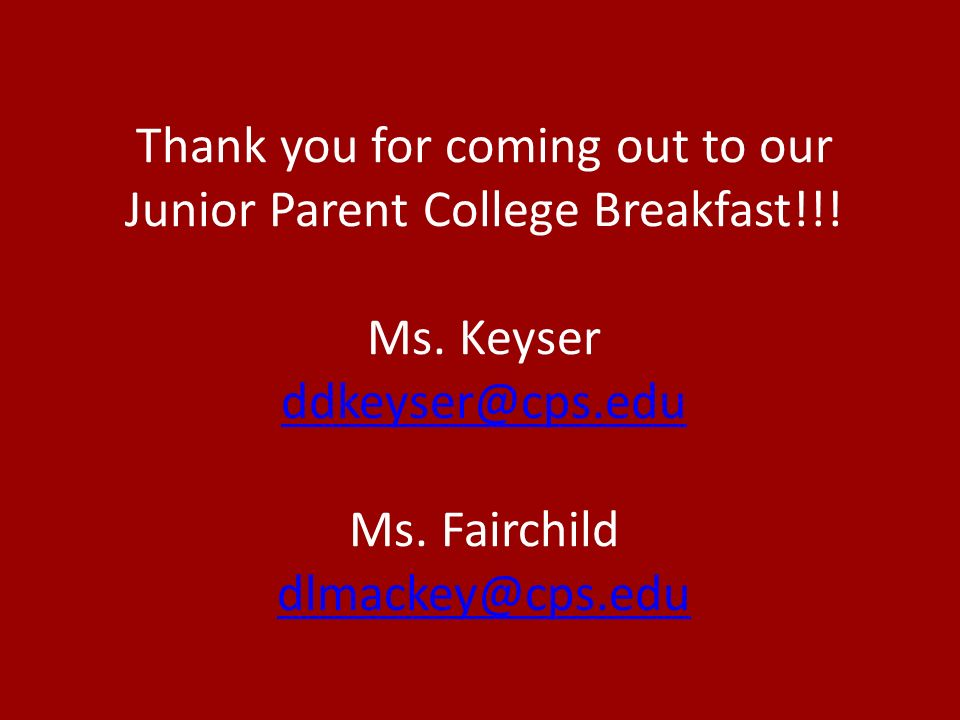 Thank you for coming out to our Junior Parent College Breakfast!!.