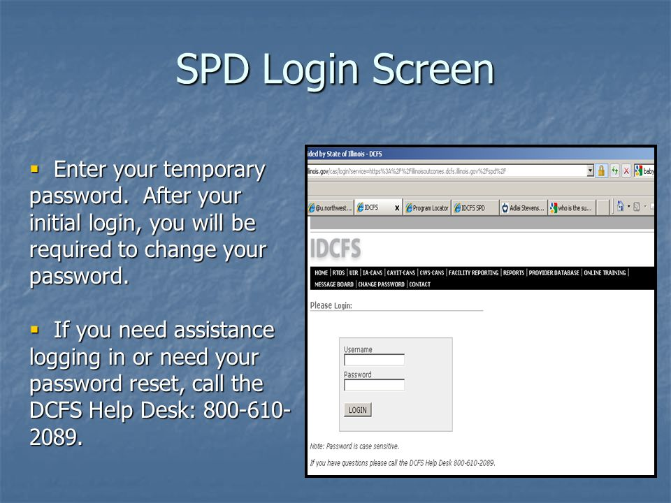 SPD Login Screen Enter your temporary password.