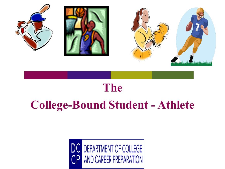 The College-Bound Student - Athlete
