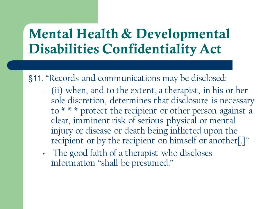 Mental Health & Developmental Disabilities Confidentiality Act §11.