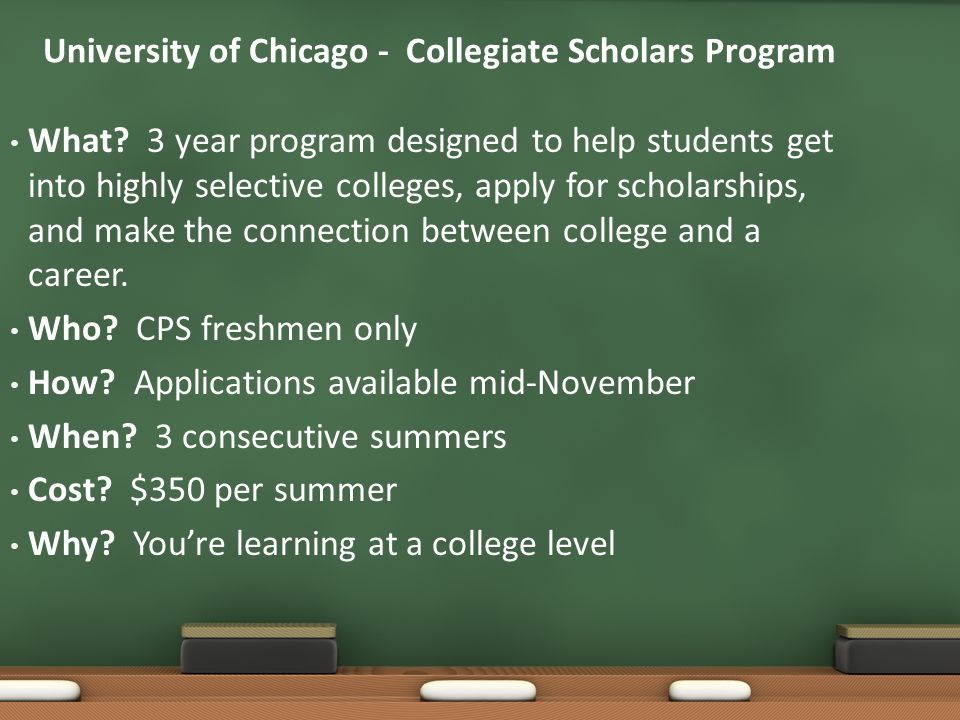 University of Chicago - Collegiate Scholars Program What.