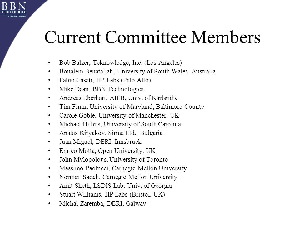 Current Committee Members Bob Balzer, Teknowledge, Inc.