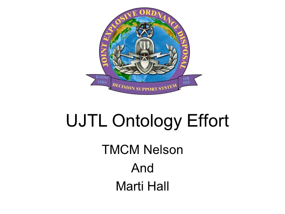 UJTL Ontology Effort TMCM Nelson And Marti Hall