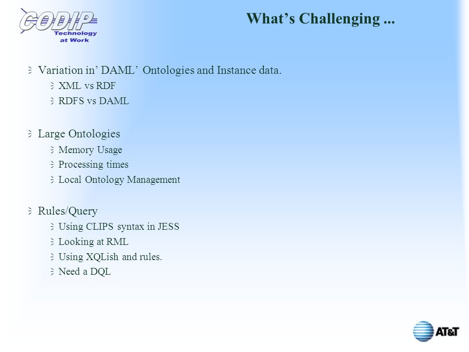 Whats Challenging... Variation in DAML Ontologies and Instance data.