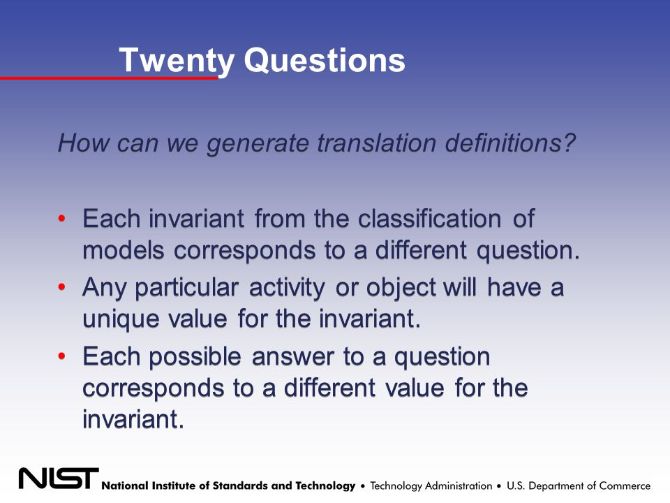 Twenty Questions How can we generate translation definitions.