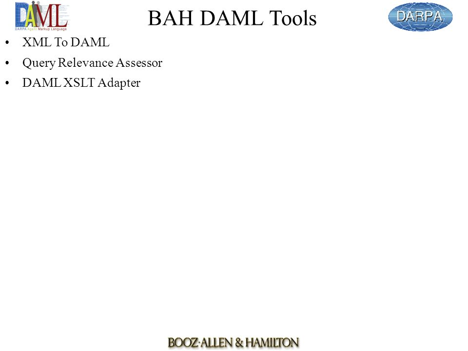 BAH DAML Tools XML To DAML Query Relevance Assessor DAML XSLT Adapter