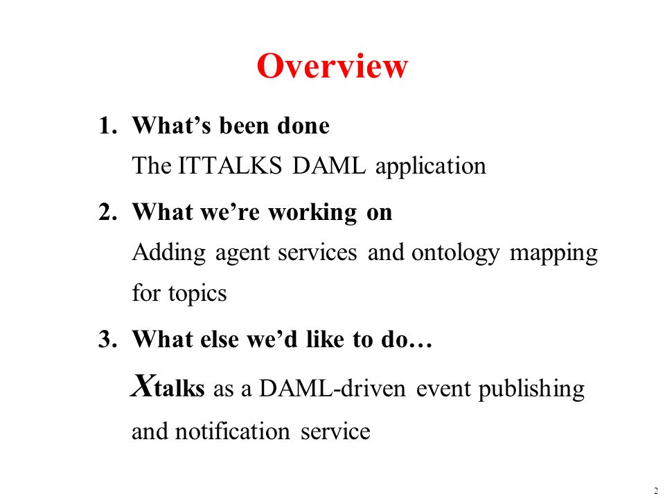 3 ITTALKS ITTALKS is a database driven web site of IT related talks at UMBC and other institutions.