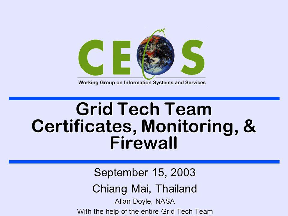 September 15, 2003 Grid Tech Team 2 Certificates