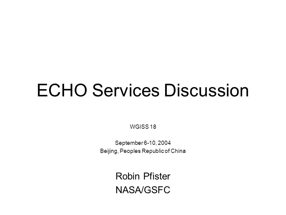 ECHO Overview Native Services Metadata Clearinghouse (Registry) –ECHO makes the data holdings of the Earth Science Enterprise available to clients as if they had a copy of all the metadata in their system Order Broker –ECHO provides a single interface for clients to place orders through and deals with the complexity of ordering from its partner systems on behalf of the client User Account Management –While not a primary feature of the system, ECHO provides flexible user account management for both registered users and providers in support of its registry and brokering roles Service Registry –ECHO provides a mechanism for clients to find out what Earth Science services are available dynamically.