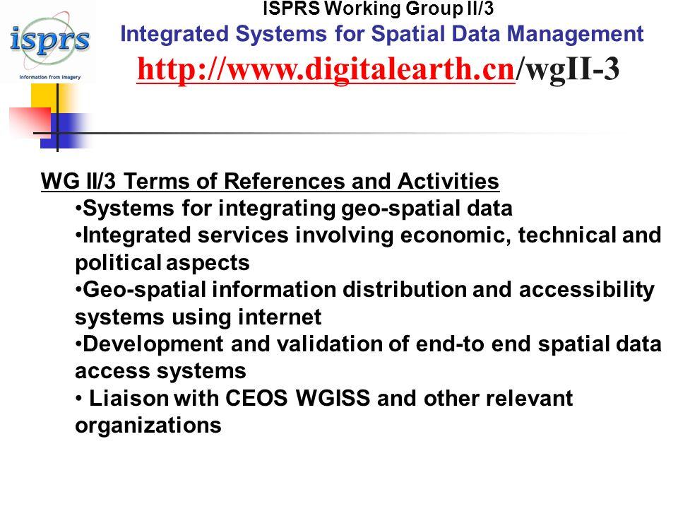 ISPRS WG II/3 Chongjun YANG cjyang@digitalearth.cn Sept.