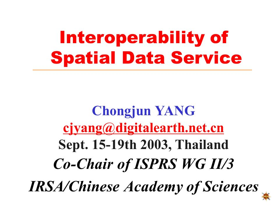 WG II/3 Terms of References and Activities Systems for integrating geo-spatial data Integrated services involving economic, technical and political aspects Geo-spatial information distribution and accessibility systems using internet Development and validation of end-to end spatial data access systems Liaison with CEOS WGISS and other relevant organizations ISPRS Working Group II/3 Integrated Systems for Spatial Data Management