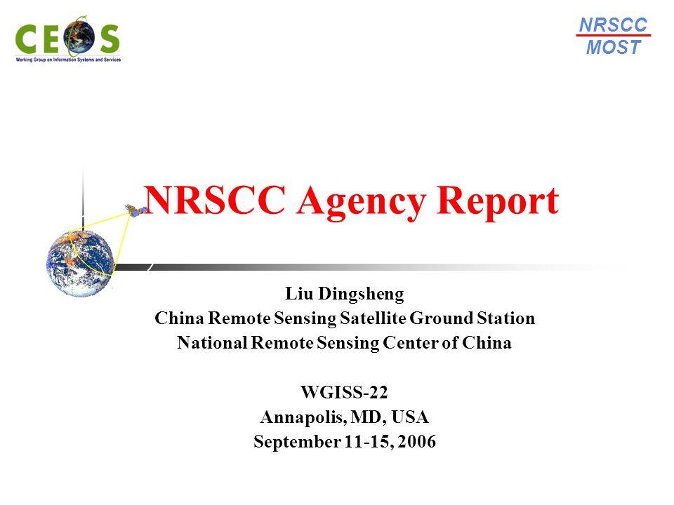 NRSCC MOST National Remote Sensing Center of ChinaWGISS-22 September 11-15, Annapolis, USA 12 Beijing-1 Small Satellite Hanoi, Vietnam