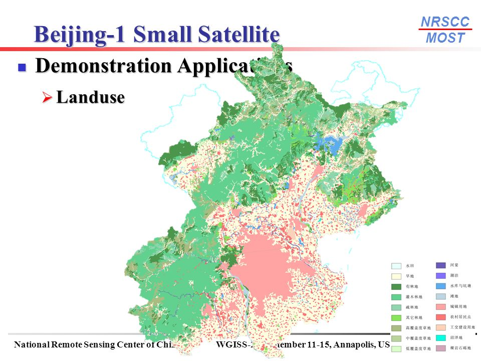NRSCC MOST National Remote Sensing Center of ChinaWGISS-22 September 11-15, Annapolis, USA 13 Beijing-1 Small Satellite Demonstration Applications Demonstration Applications Landuse Landuse