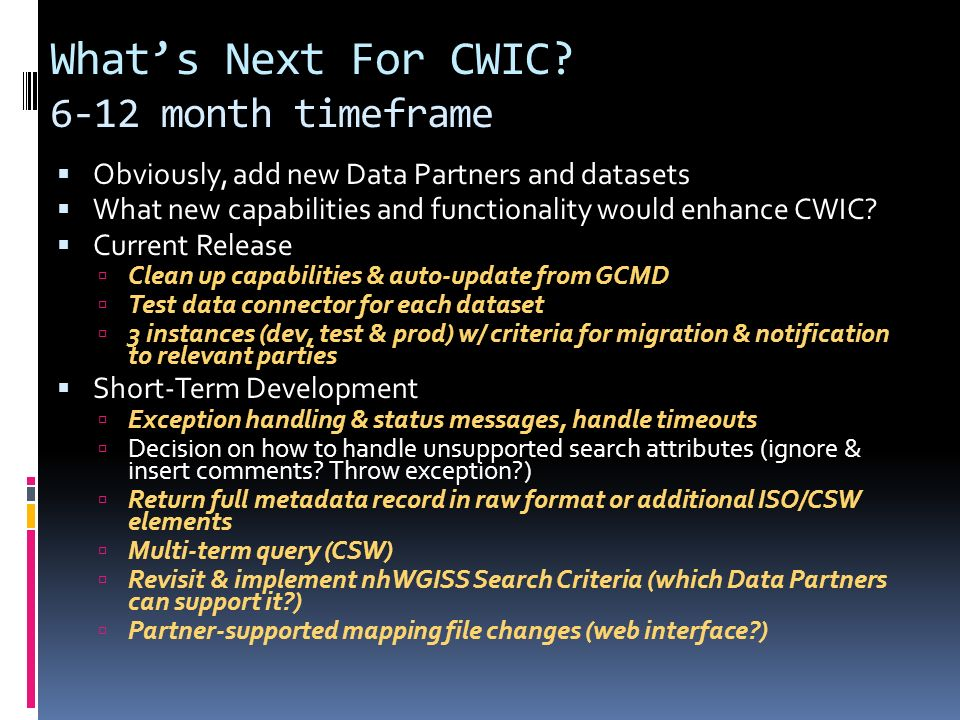 Whats Next For CWIC.