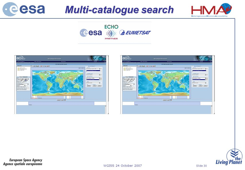 WGISS 24 October 2007 Slide 30 Multi-catalogue search