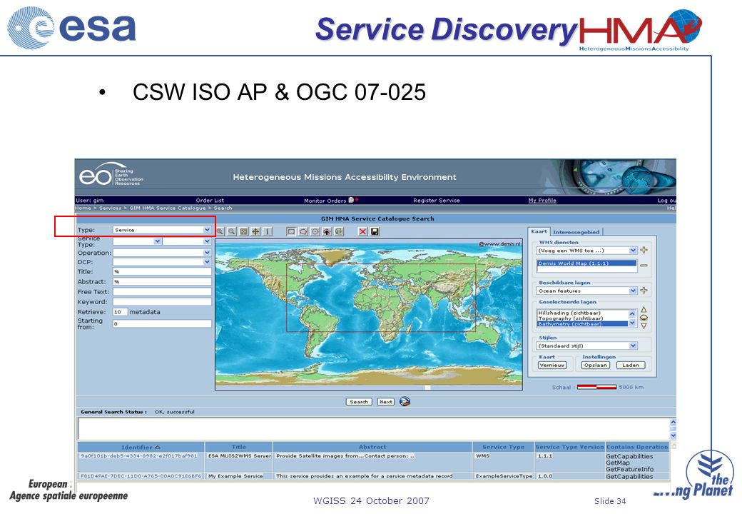 WGISS 24 October 2007 Slide 34 Service Discovery CSW ISO AP & OGC 07-025