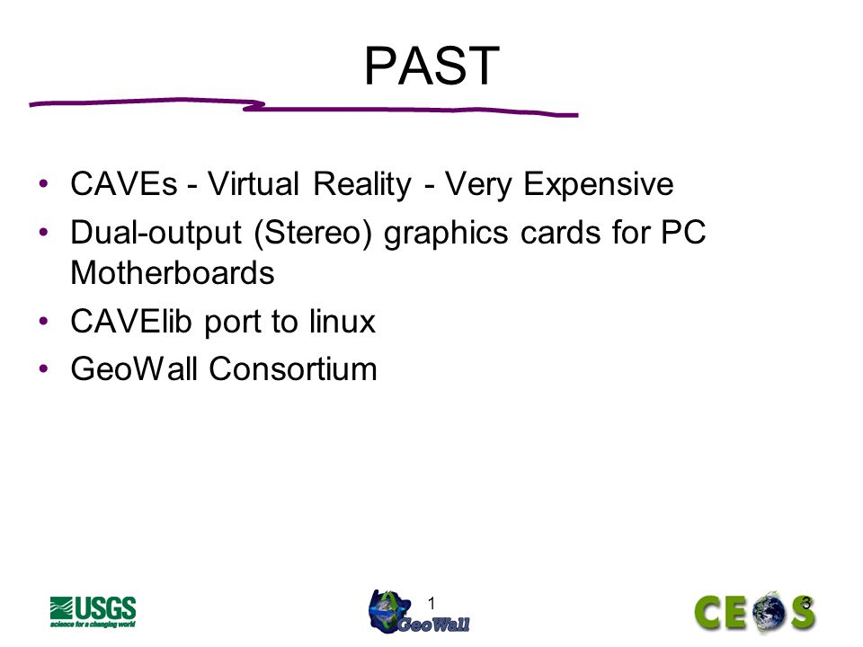 13 PAST CAVEs - Virtual Reality - Very Expensive Dual-output (Stereo) graphics cards for PC Motherboards CAVElib port to linux GeoWall Consortium