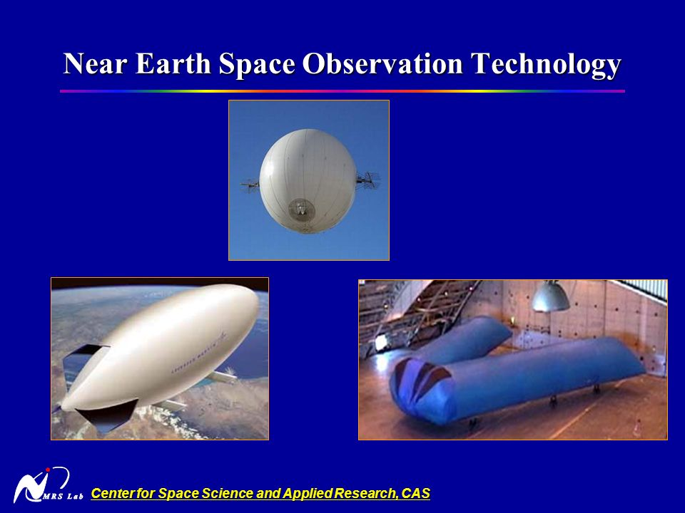 Center for Space Science and Applied Research, CAS Near Earth Space Observation Technology